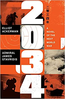 2034 A Novel of the Next World War 9780593298688