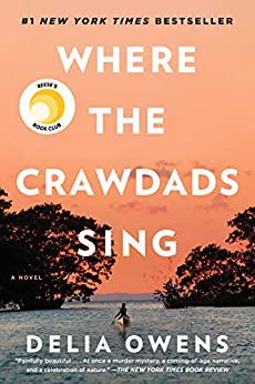 Where the Crawdads Sing -  edition by Owens, Delia. Literature & Fiction   @ .