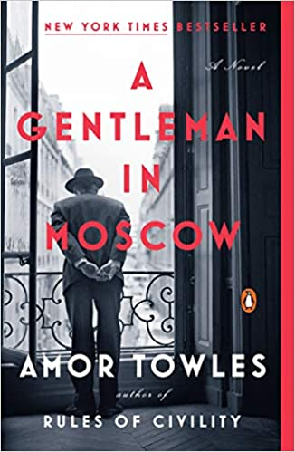 A Gentleman in Moscow A Novel (172 POCHE) Towles, Amor 9780143110439
