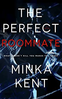 The Perfect Roommate -  edition by Kent, Minka. Literature & Fiction   @ .