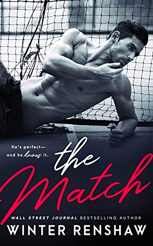 The Match - A Baby Daddy Donor Romance  Renshaw, Winter