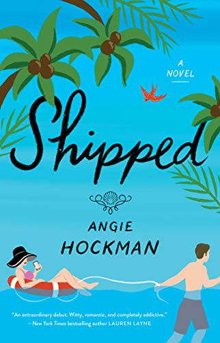 Shipped -  edition by Hockman, Angie. Literature & Fiction   @ .