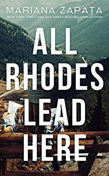 All Rhodes Lead Here -  edition by Zapata, Mariana. Literature & Fiction   @ .