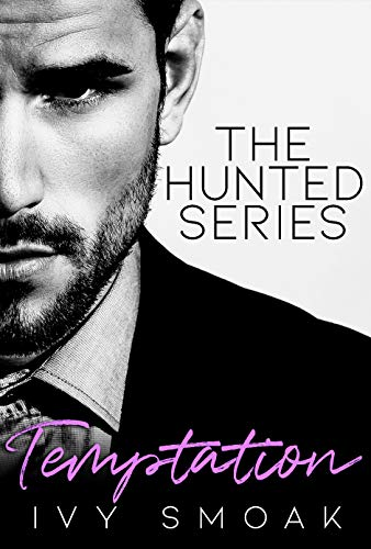 Temptation (The Hunted Series  1) -  edition by Smoak, Ivy. Romance   @ .