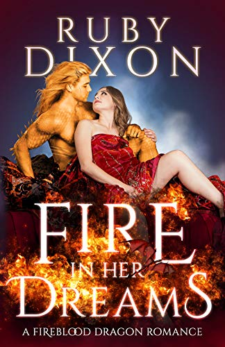 Fire In Her Dreams A Fireblood Dragon Romance -  edition by Dixon, Ruby. Paranormal Romance   @ .