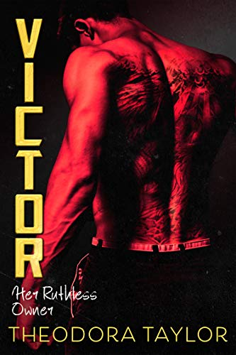 Victor Her Ruthless Owner The VICTOR Trilogy  2 [50 Loving States, Rhode Island] (Ruthless Triad) -  edition by Taylor, Theodora. Romance   @ .