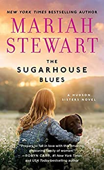 The Sugarhouse Blues (The Hudson Sisters Series  2) -  edition by Stewart, Mariah. Literature & Fiction   @ .