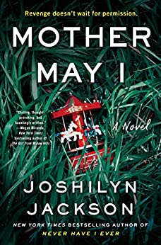 Mother May I A Novel -  edition by Jackson, Joshilyn. Literature & Fiction   @ .