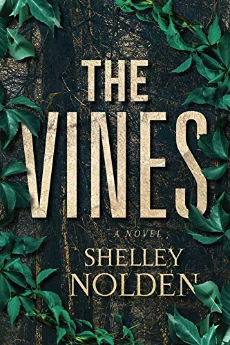 The Vines -  edition by Nolden, Shelley. Literature & Fiction   @ .