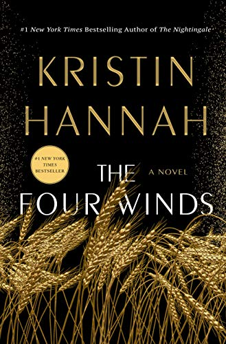 The Four Winds A Novel -  edition by Hannah, Kristin. Literature & Fiction   @ .