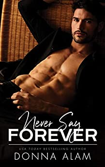 Never Say Forever -  edition by Alam, Donna. Literature & Fiction   @ .