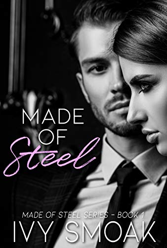 Made of Steel -  edition by Smoak, Ivy. Romance   @ .