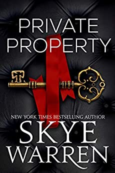 Private Property (Rochester Trilogy  1) -  edition by Warren, Skye. Literature & Fiction   @ .