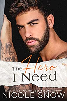 The Hero I Need A Small Town Romance (Knights of Dallas  3) -  edition by Snow, Nicole. Literature & Fiction   @ .