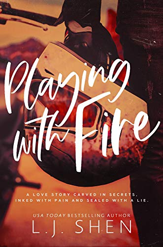 Playing with Fire A Bad Boy College Romance -  edition by Shen, L.J.. Literature & Fiction   @ .