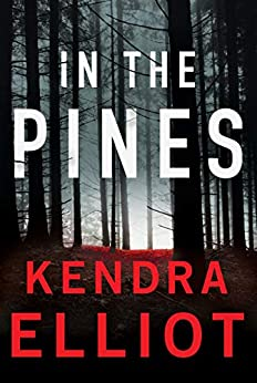 In the Pines (Columbia River  3) -  edition by Elliot, Kendra. Romance   @ .