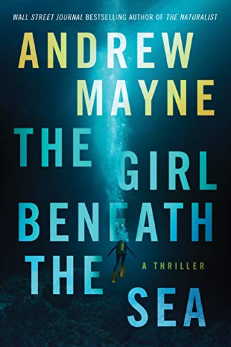 The Girl Beneath the Sea (Underwater Investigation Unit  1) -  edition by Mayne, Andrew. Literature & Fiction   @ .