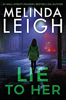 Lie To Her (Bree Taggert  6) -  edition by Leigh, Melinda. Romance   @ .