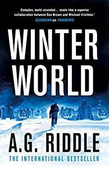 Winter World (The Long Winter Trilogy  1) -  edition by Riddle, A.G.. Mystery, Thriller & Suspense   @ .