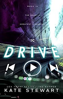 Drive -  edition by Stewart, Kate. Contemporary Romance   @ .
