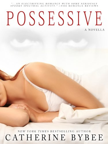 Possessive -  edition by Bybee, Catherine. Paranormal Romance   @ .