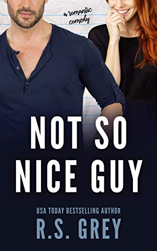 Not So Nice Guy -  edition by Grey, R.S.. Contemporary Romance   @ .