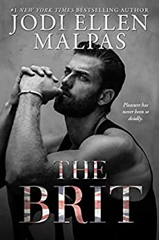 The Brit -  edition by Malpas, Jodi Ellen, Malpas, Jodi Ellen . Romance   @ .