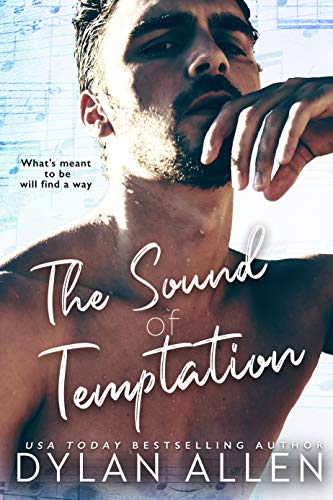 The Sound of Temptation A Standalone Second Chance Forbidden Romance -  edition by Allen, Dylan . Literature & Fiction   @ .