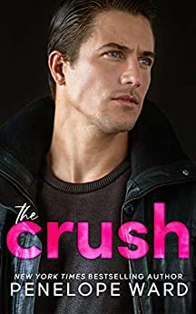 The Crush -  edition by Ward, Penelope, Royer Ocken, Jessica . Literature & Fiction   @ .
