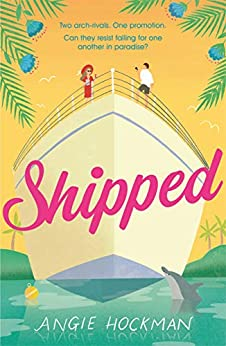 Shipped If you're looking for a witty, escapist, enemies-to-lovers rom-com, filled with 'sun, sea and sexual tension', this is the  for you!  Hockman, Angie