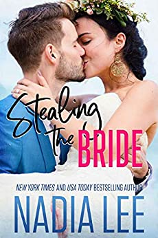 Stealing the Bride -  edition by Lee, Nadia. Contemporary Romance   @ .