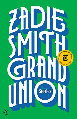 Grand Union Stories -  edition by Smith, Zadie. Literature & Fiction   @ .