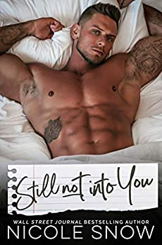 Still Not Into You An Enemies to Lovers Romance (Enguard Protectors  2) -  edition by Snow, Nicole. Literature & Fiction   @ .