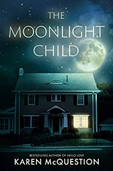 The Moonlight Child -  edition by McQuestion, Karen. Literature & Fiction   @ .