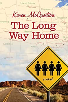 The Long Way Home -  edition by McQuestion, Karen. Literature & Fiction   @ .
