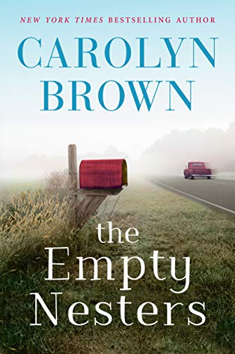 The Empty Nesters  Brown, Carolyn