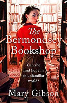 The Bermondsey hop A heart-wrenching saga of love and loss in 1920s London -  edition by Gibson, Mary. Literature & Fiction   @ .