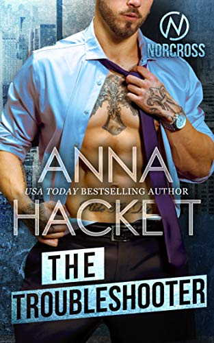 The Troubleshooter (Norcross Security  2) -  edition by Hackett, Anna. Romance   @ .
