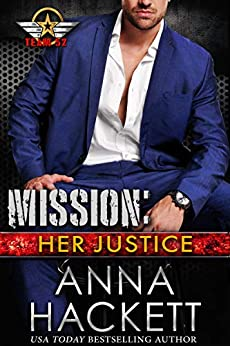Mission Her Justice (Team 52  8) -  edition by Hackett, Anna. Literature & Fiction   @ .