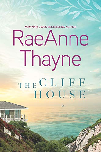 The Cliff House A Clean & Wholesome Romance  Thayne, RaeAnne