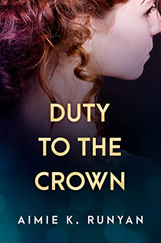 Duty to the Crown (Daughters of New France  2) -  edition by Runyan, Aimie K.. Literature & Fiction   @ .