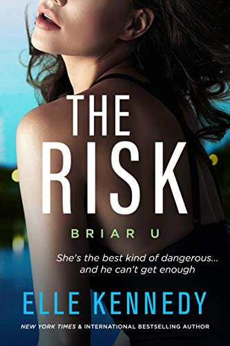The Risk (Briar U  2) -  edition by Kennedy, Elle. Contemporary Romance   @ .