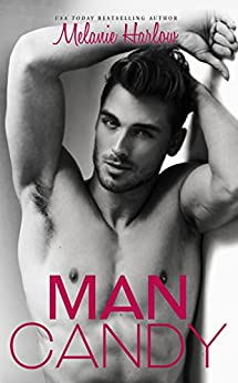Man Candy (After We Fall  1) -  edition by Harlow, Melanie. Contemporary Romance   @ .