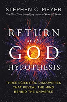 Return of the God Hypothesis Three Scientific Discoveries That Reveal the Mind Behind the Universe -  edition by Meyer, Stephen C.. Religion & Spirituality   @ .