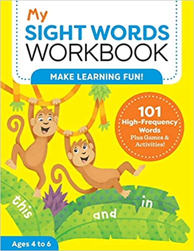 My Sight Words Work 101 High-Frequency Words Plus Games & Activities! (My Work) Laurin Brainard M.Ed 9781641525862