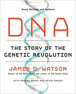 DNA The Story of the Genetic Revolution Reprint, Watson, James D., Berry, Andrew, Davies, Kevin -