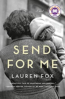 Send for Me A novel -  edition by Fox, Lauren. Literature & Fiction   @ .