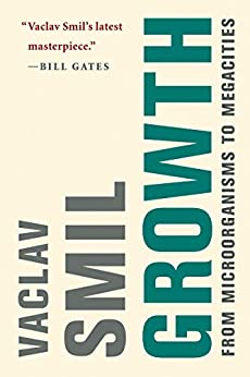 Growth From Microorganisms to Megacities, Smil, Vaclav -