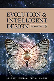 Evolution and Intelligent Design in a Nutshell, Lo, Thomas Y. -