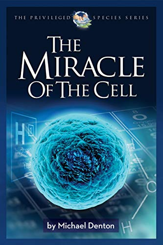 The Miracle of the Cell, Denton, Michael -